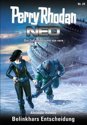 Perry Rhodan Neo 29: Belinkhars Entscheidung - Staffel: Vorstoß nach Arkon 5 von 12