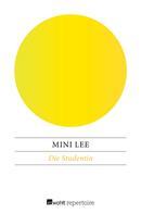 Mini Lee: Die Studentin