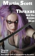 Martin Scott: Thraxas and the Elvish Isles