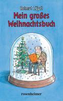 Helmut Zöpfl: Mein großes Weihnachtsbuch