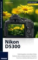 Kindermann, Klaus: Foto Pocket Nikon D5300 ★★★★★
