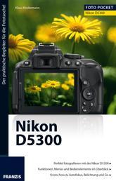 Foto Pocket Nikon D5300 - Der praktische Begleiter für die Fototasche!