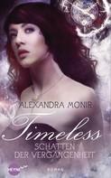 Alexandra Monir: Timeless - Schatten der Vergangenheit ★★★★★