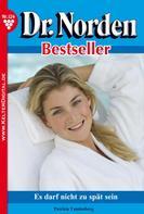 Patricia Vandenberg: Dr. Norden Bestseller 124 – Arztroman ★★★★★