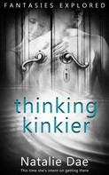Natalie Dae: Thinking Kinkier