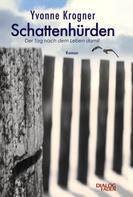 Yvonne Krogner: Schattenhürden