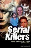 Charlotte Greig: Serial Killers