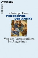 Christoph Horn: Philosophie der Antike