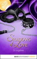 Ciara Buchner: Dir ergeben - Shadows of Love ★★★★