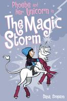 Dana Simpson: Phoebe and Her Unicorn in the Magic Storm (Phoebe and Her Unicorn Series Book 6)