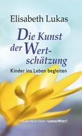 Elisabeth Lukas: Die Kunst der Wertschätzung ★★★