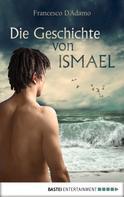 Francesco D'Adamo: Die Geschichte von Ismael ★★★★★