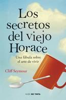 Cliff Seymour: Los secretos del viejo Horace