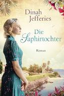 Dinah Jefferies: Die Saphirtochter ★★★★