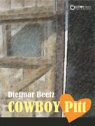 Dietmar Beetz: COWBOY Pitt