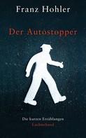 Franz Hohler: Der Autostopper