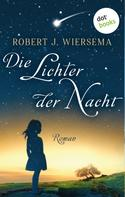 Robert J. Wiersema: Die Lichter der Nacht ★★