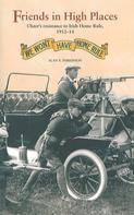 Alan F. Parkinson: Friends in High Places: Ulster's resistance to Irish Home Rule, 1912-14