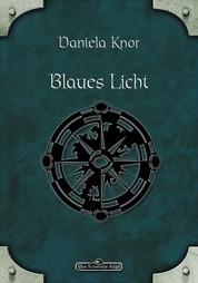 DSA 80: Blaues Licht - Das Schwarze Auge Roman Nr. 80