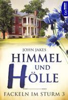 John Jakes: Himmel und Hölle ★★★★