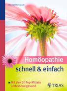 Michael Schlaadt: Homöopathie schnell & einfach ★★