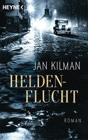 Jan Kilman: Heldenflucht ★★★★