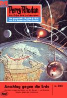 William Voltz: Perry Rhodan 284: Anschlag gegen die Erde ★★★★