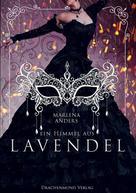 Marlena Anders: Ein Himmel aus Lavendel ★★★★