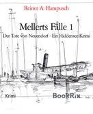 Reiner A. Hampusch: Mellerts Fälle 1