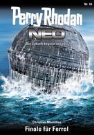 Christian Montillon: Perry Rhodan Neo 16: Finale für Ferrol ★★★★★