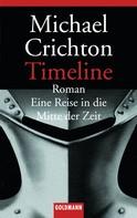 Michael Crichton: Timeline ★★★★