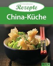China-Küche - Die beliebtesten Rezepte