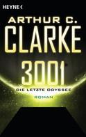 Arthur C. Clarke: 3001 - Die letzte Odyssee - ★★★★