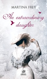 An extraordinary daugther - Torn between duty, dream and love