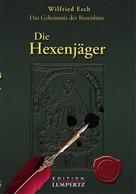 Wilfried Esch: Die Hexenjäger ★★★★★