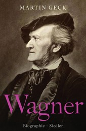 Richard Wagner - Biographie