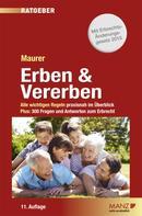 Mag. Dr. Ewald Maurer: Erben & vererben