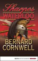 Bernard Cornwell: Sharpes Waterloo ★★★★★