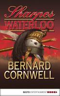 Bernard Cornwell: Sharpes Waterloo ★★★★★