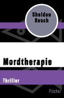 Sheldon Rusch: Mordtherapie ★★