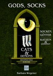 Socks, Gods, Cats and Demons - zweisprachige Ausgabe