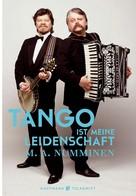 M.A. Numminen: Tango ist meine Leidenschaft