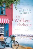Claudia Winter: Die Wolkenfischerin ★★★★