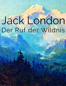 Jack London: Der Ruf der Wildnis ★★★★★