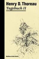 Henry David Thoreau: Tagebuch II