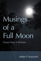 Helen P. Souranoff: Musings of a Full Moon