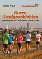 Walter Kraus: Kurze Laufgeschichten