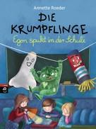 Annette Roeder: Die Krumpflinge - Egon spukt in der Schule ★★★★★
