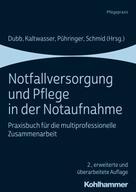 Rolf Dubb: Notfallversorgung und Pflege in der Notaufnahme ★★★★
