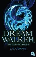 James Oswald: Dreamwalker - Das Reich der Drachen ★★★★